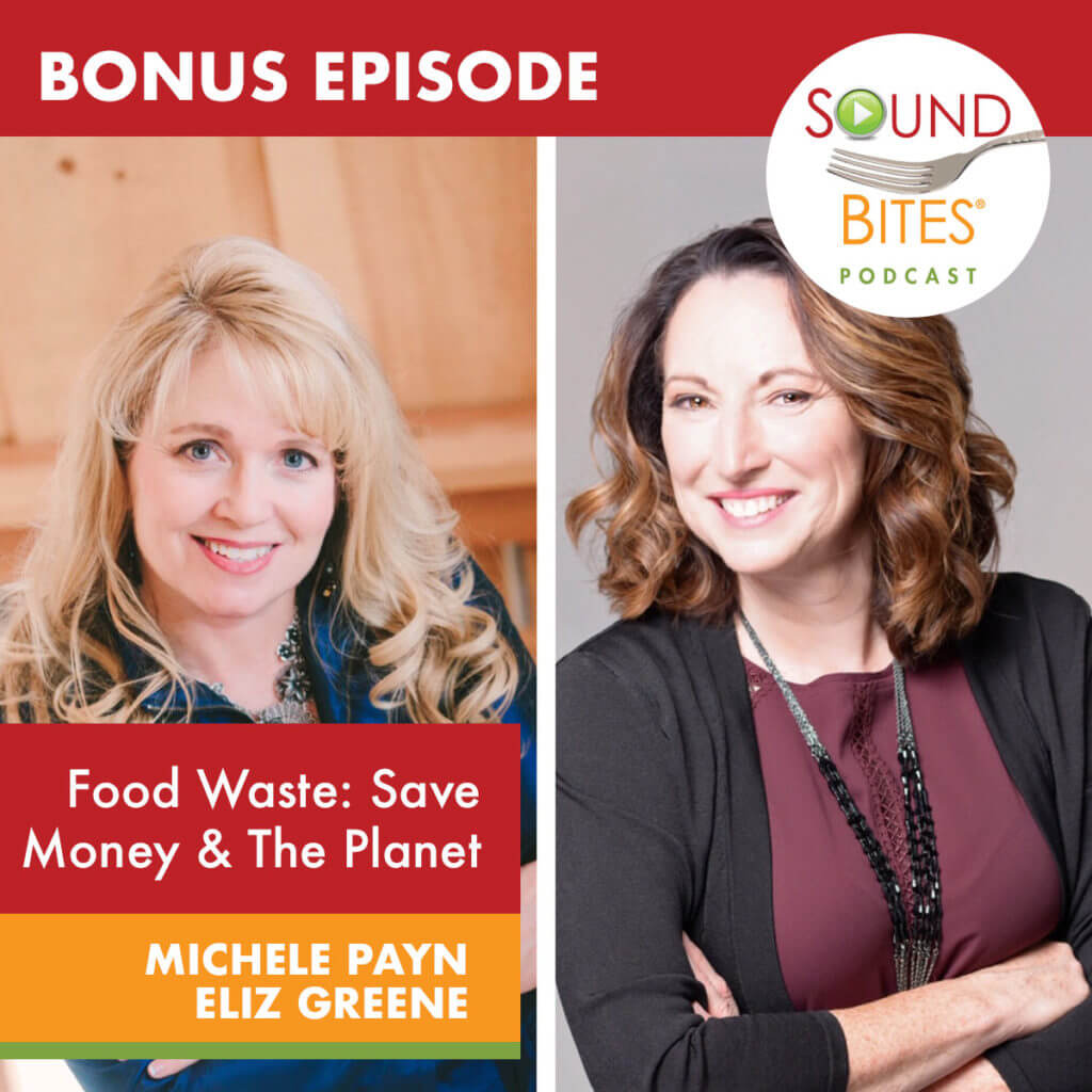 Bonus Episode: Food Waste: Save Money and the Planet