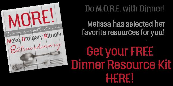 Do M.O.R.E with Dinner, from Melissa Joy Dobbins, MS, RDN, CDE