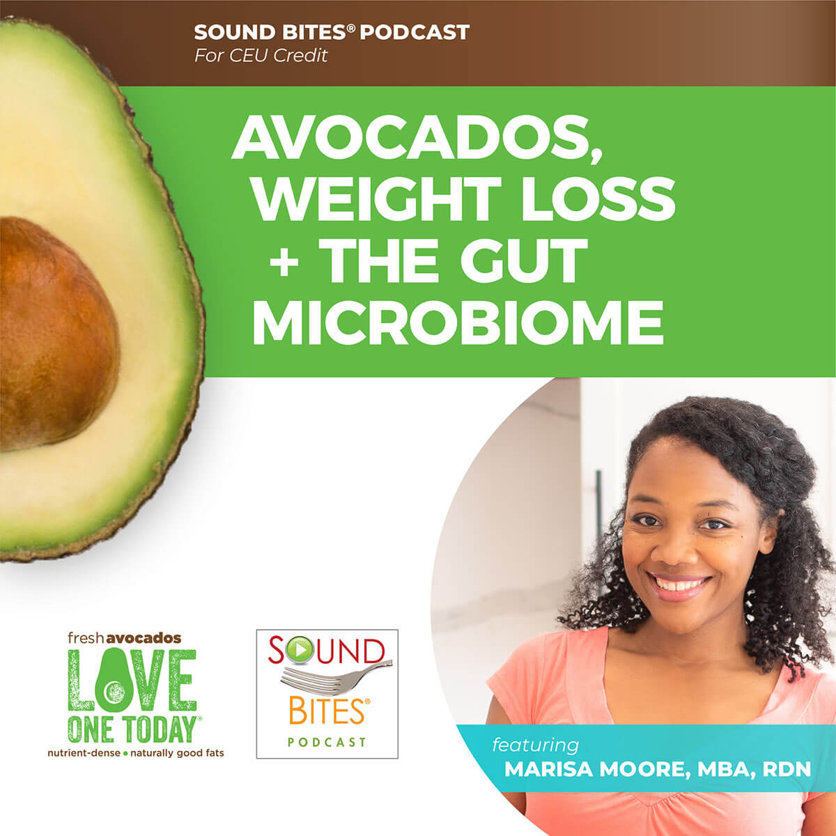 Avocados, Weight Loss & the Gut Microbiome – Marisa Moore