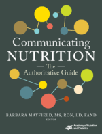 Communicating Nutrition: The Authoritative Guide, by Barbara J. Mayfield